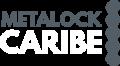 Metalock Caribe